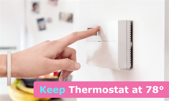 keep thermostat at 78